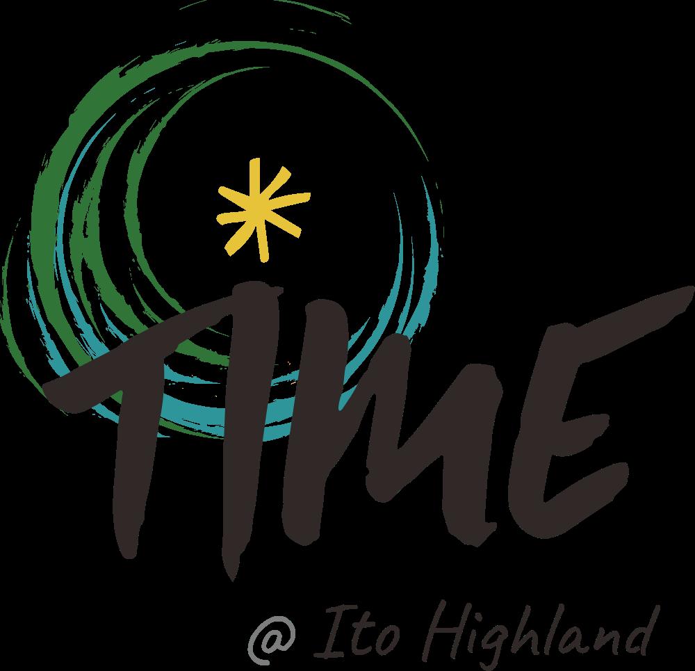 TIME @ Ito Highland